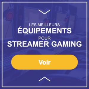 Équipement streamer gaming