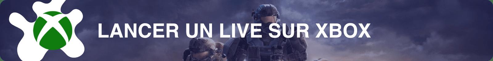Lancer un live Twitch sur Xbox